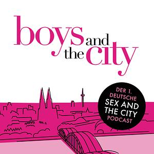 Boys and the City - Der Sex and the City-Podcast Cover