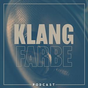 Klangfarbe Podcast Cover