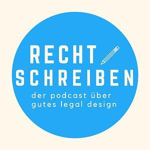Recht schreiben. Ein Podcast über gutes Legal Design. Cover