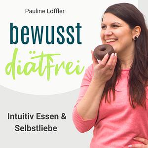 Bewusst Diätfrei - Intuitiv Essen & Selbstliebe Cover
