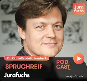 Spruchreif | Der Jurafuchs Podcast Cover