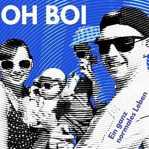 Oh Boi - Ein ganz normales Leben Cover