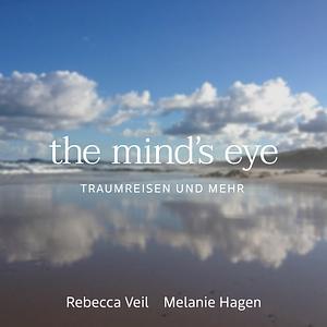 The mind`s eye Traumreisen und mehr für Kinder und Erwachsene Cover