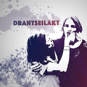 Drahtseilakt Podcast Cover