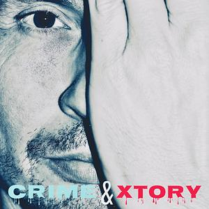 Crime & Xtory - Verbrechen und Geschichte Cover