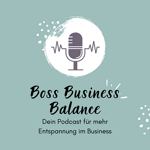 Boss Business Balance   Mehr Entspannung im Business Cover