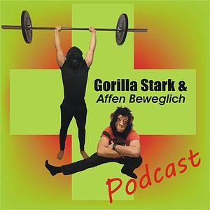 Gorilla Stark und Affen Beweglich Podcast  Cover