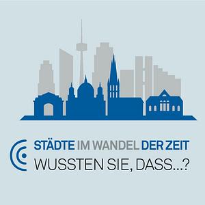 Städte im Wandel der Zeit - Wussten Sie, dass... Cover