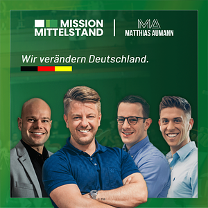 Mission Mittelstand - Wir verändern Deutschland Podcast