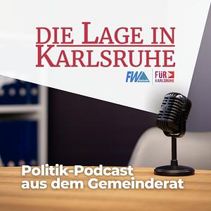 Die Lage in Karlsruhe | Politik-Podcast aus dem Gemeinderat Cover