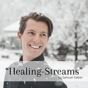 """Healing-Streams"" by Samuel Sieber  Cover"
