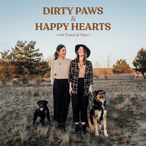 Dirty Paws & Happy Hearts - Dein Hundepodcast Cover