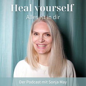 Heal yourself - Alles ist in dir Cover