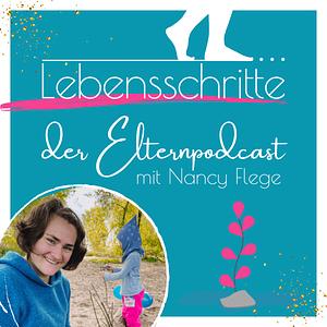 Lebensschritte – Kreativer & selbstbestimmter zum Familienalltag mit Artgerecht-Coach Nancy Cover