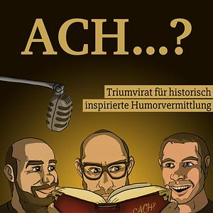 Ach? Triumvirat für historisch inspirierte Humorvermittlung Cover