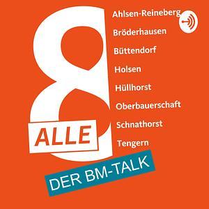 Alle Acht: Der BM-Talk Cover