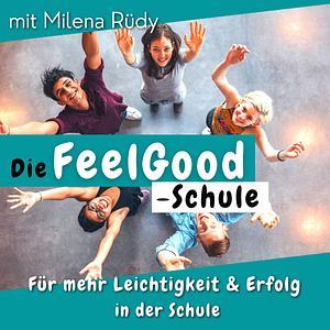 Die FeelGood -Schule Cover