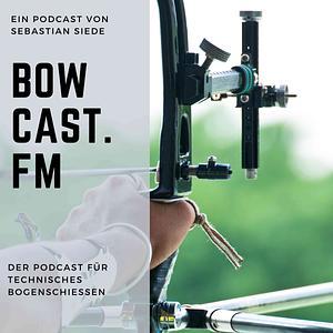 bowcast.fm - Technischer Bogensport Cover
