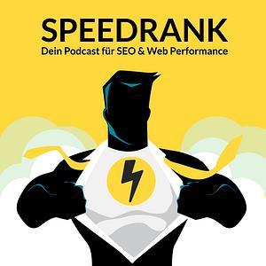 Speedrank | Dein SEO und Web Performance Podcast Cover