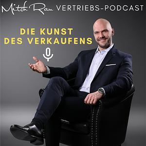 DIE KUNST DES VERKAUFENS mit Mitch Rau | Sales | Vertrieb | Business | Coaching | Motivation Cover