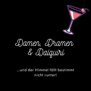 Damen, Dramen & Daiquiri Cover