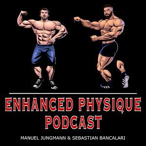 Enhanced Physique Podcast Cover