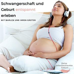Schwangerschaft und Geburt entspannt erleben Cover