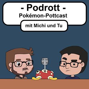 Podrott - Pokémon Pottcast Podcast Cover