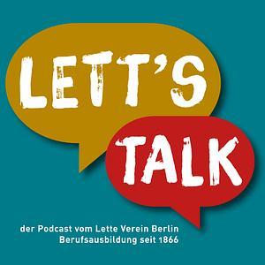 LETT'S TALK - Die Menschen vom Lette Verein Berlin Cover